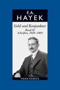 Gesammelte Schriften in deutscher Sprache: Geld und Konjunktur; Abt. A; Bd.9 - Bd.2