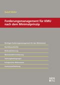 Forderungsmanagement für KMU nach dem Minimalprinzip