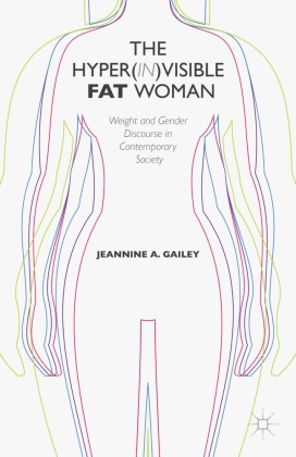 The Hyper(in)visible Fat Woman