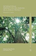 International Perspectives on English as a Lingua Franca
