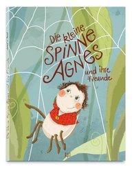 Die kleine Spinne Agnes und ihre Freunde