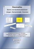 Geometrie: Ebene und räumliche Strukturen - Längen, Flächen, Volumina