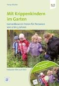 Mit Krippenkindern im Garten, m. 1 DVD