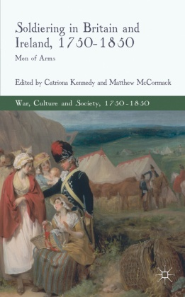 Soldiering in Britain and Ireland, 1750-1850