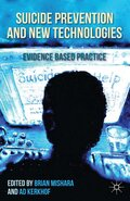 Suicide Prevention and New Technologies