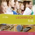 Liederbuch 5/6 - Hörbeispiele und Playbacks, 2 Audio-CDs