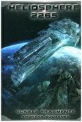 Heliosphere 2265 - Dunkle Fragmente