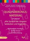 """Qualifizierungsmaterial zum Konzept """"Die Sprache der Jüngsten entdecken und begleiten"""", m. DVD-ROM"""