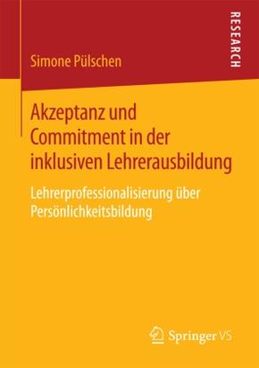 Akzeptanz und Commitment in der inklusiven Lehrerausbildung