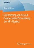 Optimierung von Nested Queries unter Verwendung der NF2-Algebra