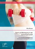Sport und Bewegung in der Schwangerschaft