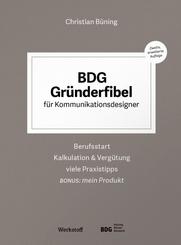 BDG Gründerfibel für Kommunikationsdesigner
