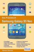 Das Praxisbuch Samsung Galaxy S5 Neo - Handbuch für Einsteiger