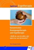 Konzentrative Bewegungstherapie und Ergotherapie
