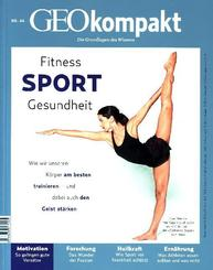 GEO kompakt: Fitness - Sport - Gesundheit; 46