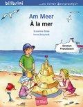 Am Meer, Deutsch-Französisch - À la mer