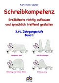 Schreibkompetenz, 3./4. Jahrgangsstufe - Bd.1