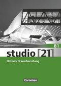 studio [21] - Das Deutschbuch: Unterrichtsvorbereitung, Gesamtband; Bd.B1