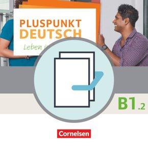 Pluspunkt Deutsch - Leben in Deutschland: Kursbuch mit Video-DVD + Arbeitsbuch mit Audio-CD, 2 Tle.; Bd.B1/2 - Tl.2