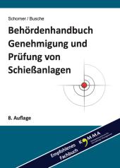 Behördenhandbuch Genehmigung und Prüfung von Schießanlagen