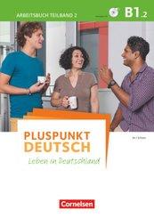 Pluspunkt Deutsch - Leben in Deutschland - Allgemeine Ausgabe - B1: Teilband 2 - Tl.2