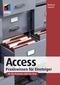 Access - Praxiswissen für Einsteiger. Für die Versionen 2007 bis 2016