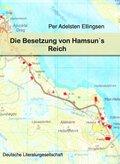 Die Besetzung von Hamsun's Reich