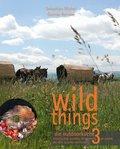 wild things - die outdoorküche, m. 1 DVD - Bd.3