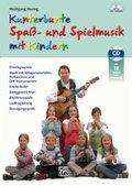 Kunterbunte Spaß- und Spielmusik mit Kindern, m. Audio-CD
