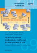 Informelles Lernen Studierender mit Social Software unterstützen