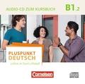 Pluspunkt Deutsch - Leben in Deutschland: Audio-CD zum Kursbuch; Bd.B1/2 - Tl.2