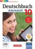 Deutschbuch, Realschule Bayern: 10. Jahrgangsstufe, Arbeitsheft mit Übungs-CD-ROM