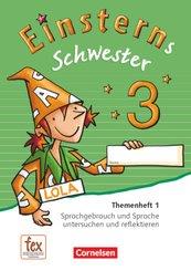 Einsterns Schwester, Sprache und Lesen, Neubearbeitung (2015): 3. Schuljahr, Themenheft 1 (Verbrauchsmaterial)