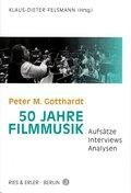 Peter M. Gotthardt - 50 Jahre Filmmusik