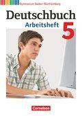 Deutschbuch, Gymnasium Baden-Württemberg, Neubearbeitung: 9. Schuljahr, Arbeitsheft; Bd.5