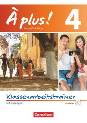 À plus! Nouvelle édition: Klassenarbeitstrainer, m. Audio-CD; Bd.4