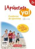¡Apúntate ya! - Differenzierende Schulformen: Cuaderno de ejercicios, m. CD-ROM und eingelegtem Förderheft; Bd.2B