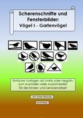 Scherenschnitte und Fensterbilder: Vögel I - Gartenvögel