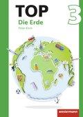 Topographische Arbeitshefte, Ausgabe 2016: TOP Erde; Bd.3