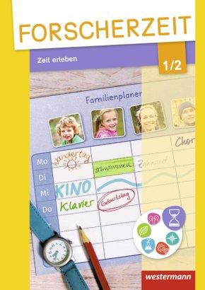 Forscherzeit - Themenhefte für den Sachunterricht: Zeit erleben, 1./2. Schuljahr, Schülerheft