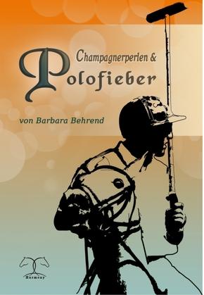 Champagnerperlen & Polofieber