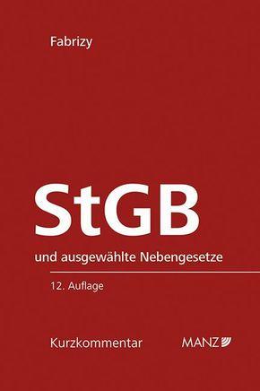 Strafgesetzbuch (StGB) und ausgewählte Nebengesetze, Kurzkommentar (f. Österreich)