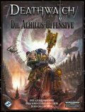 Warhammer 40.000, Deathwatch, Die Achilus-Offensive
