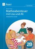 Komm mit ins ... Matheabenteuer mit Lisa und Ali: 2. Klasse, Arbeitsheft für Schüler 2B