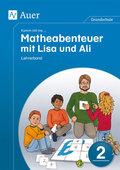 Komm mit ins ... Matheabenteuer mit Lisa und Ali: 2. Klasse, Lehrerband