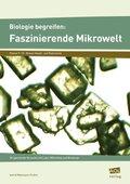 Biologie begreifen: Faszinierende Mikrowelt