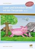 Lesen und Schreiben lernen mit der Tierparade, m. DVD-ROM - Bd.1
