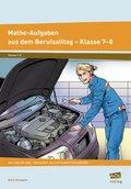 Mathe-Aufgaben aus dem Berufsalltag - Klasse 7-8