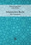 Islamisches Recht. Ein Lehrbuch