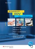 Arbeitsbuch EDV-Grundlagen - MS-Office 365/2016, Windows 10, Hard- und Software, Internet, Datenschutz und Datensicherhe